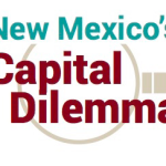 new_mexico_capital_dilemma